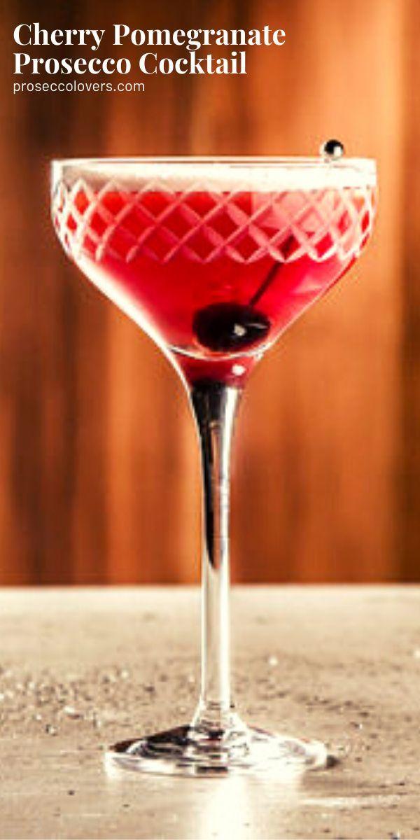 Cherry Pomegranate Prosecco Cocktail in 2020 | Prosecco cocktails