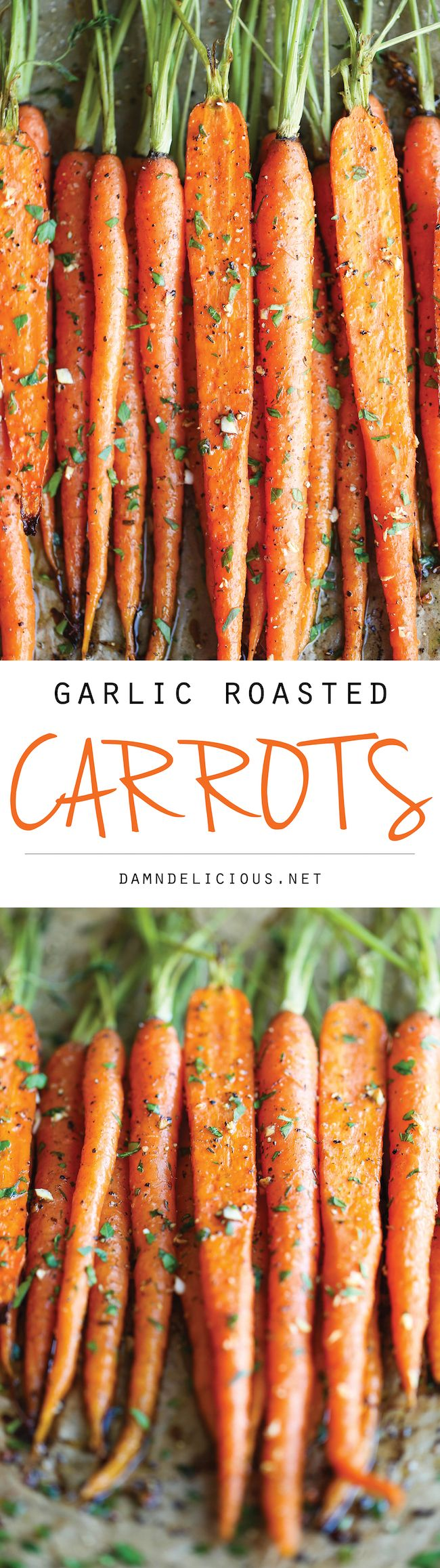 Garlic Roasted Carrots. 5 minutes prep, roast, 59.5 calories | Damn Delicious