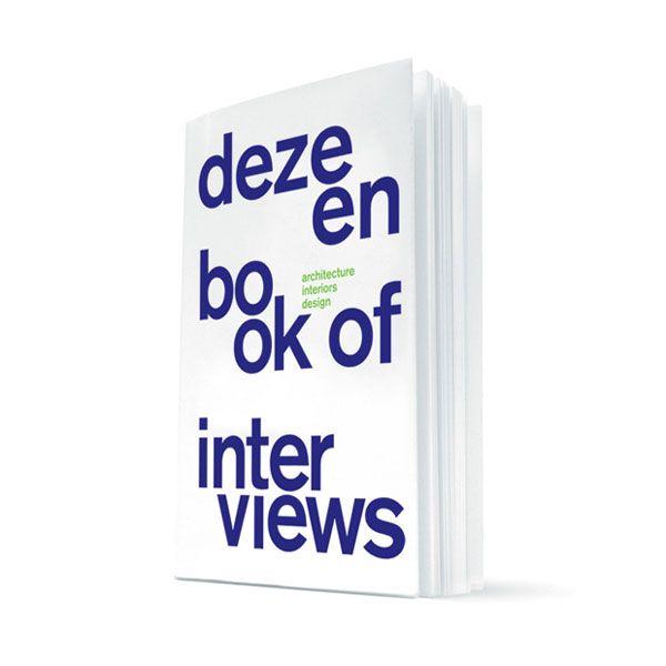 Dezeen Book of Interviews (London, UK)