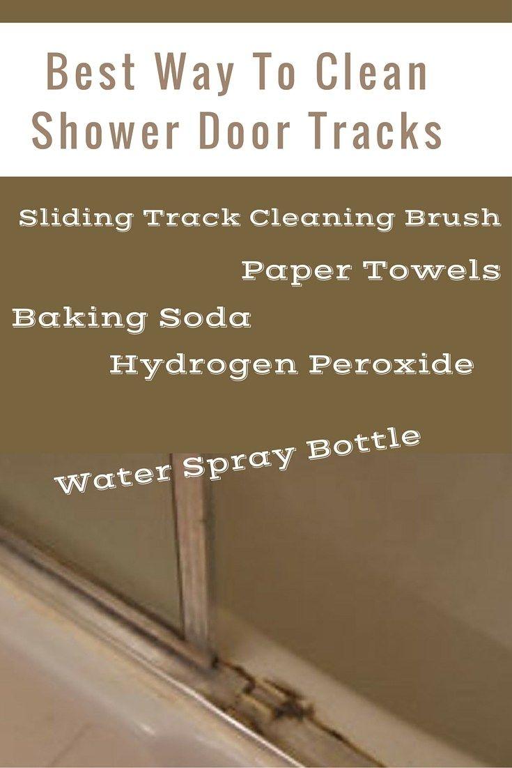 Best Way To Clean Shower Door Tracks Clean Shower Doors