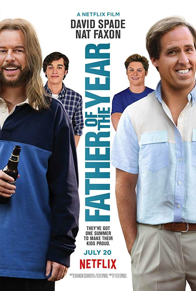 Father Of The Year Movie Trailer Https Teaser Trailer Com Movie Father Of The Year Fatheroftheyear Fathe English Movies Comedy Movies Streaming Movies