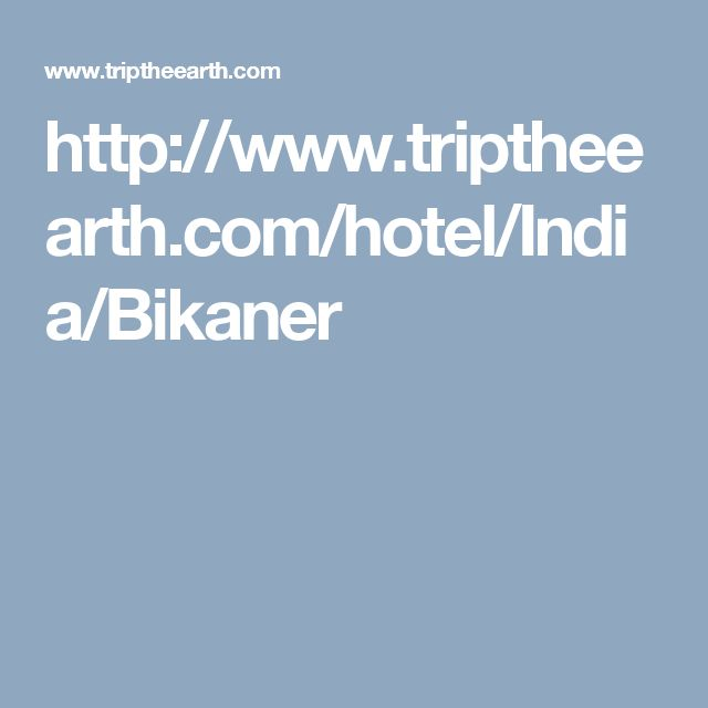 Cheap and budget Hotels in Bikaner - Book luxury hotel rooms, star hotels in Bikaner online at triptheearth.com.