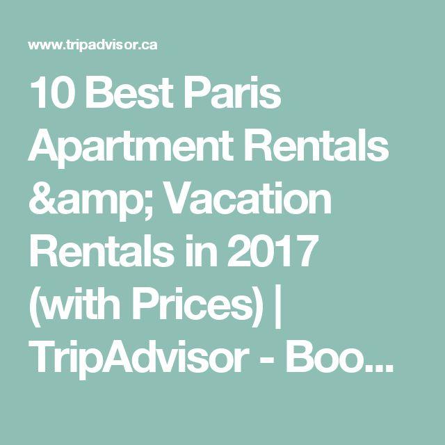 10 Best Paris Apartment Rentals & Vacation Rentals in 2017 (with Prices) | TripAdvisor - Book Apartments in Paris