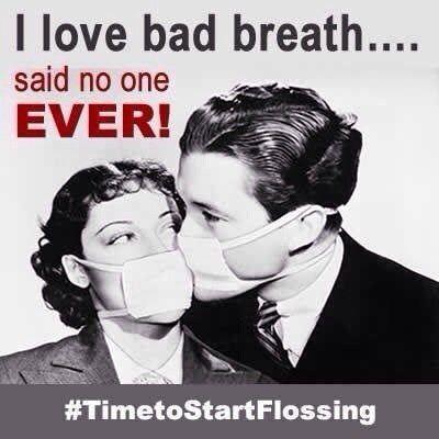 Dentaltown - I love bad breath... said no one ever! #TimetoStartFlossing