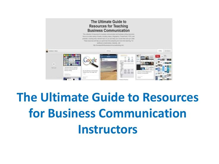 Ultimate Guide to Resources for Business Communication Instructors