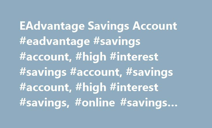 """EAdvantage Savings Account #eadvantage #savings #account, #high #interest #savings #account, #savings #account, #high #interest #savings, #online #savings #account http://poland.nef2.com/eadvantage-savings-account-eadvantage-savings-account-high-interest-savings-account-savings-account-high-interest-savings-online-savings-account/  # CIBC eAdvantage® Savings Account ® Registered trademark of CIBC. CIBC Cube Design """"Banking that fits your life."""" are trademarks of CIBC. Products and their…"""