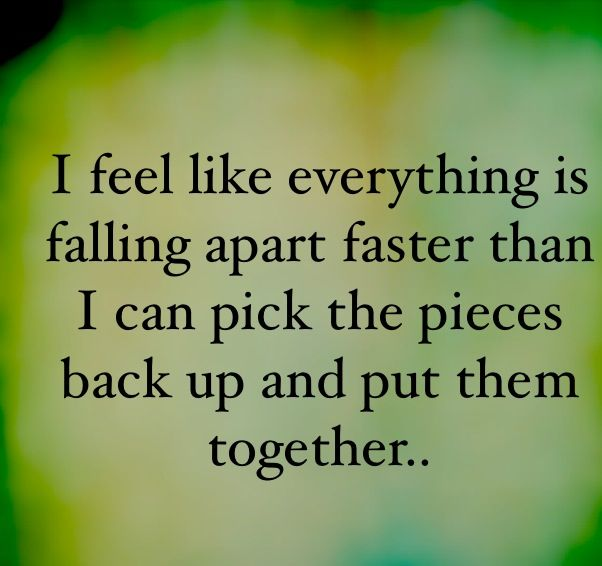 What should I do now that everything I hoped for fell apart?