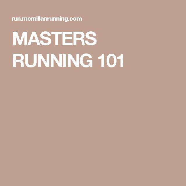MASTERS RUNNING 101