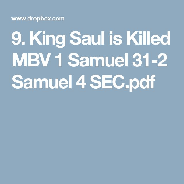 9. King Saul is Killed MBV 1 Samuel 31-2 Samuel 4 SEC.pdf