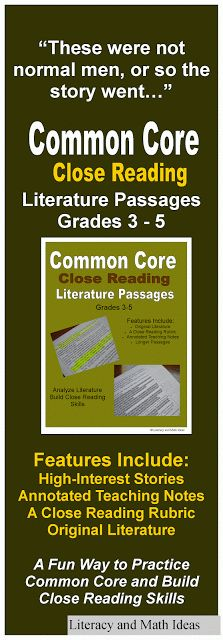 High-interest Common Core Close Reading Passages for (Grades 3 - 5).  Highlighted and annotated teaching notes, a rubric, sample exemplar written response passages are all included.  Literature, Writing, Language, and Speaking and Listening Standards are covered. High-interest stories to make close reading fun!