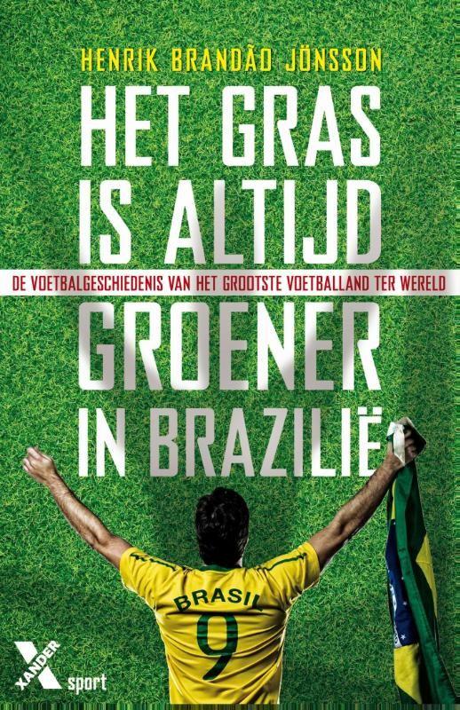Het gras is altijd groener in Brazilie www.bibliotheeklangedijk.nl
