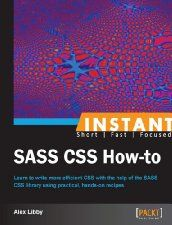 Free Book - Instant SASS CSS How-to (Computers & Technology, Programming, JavaScript)