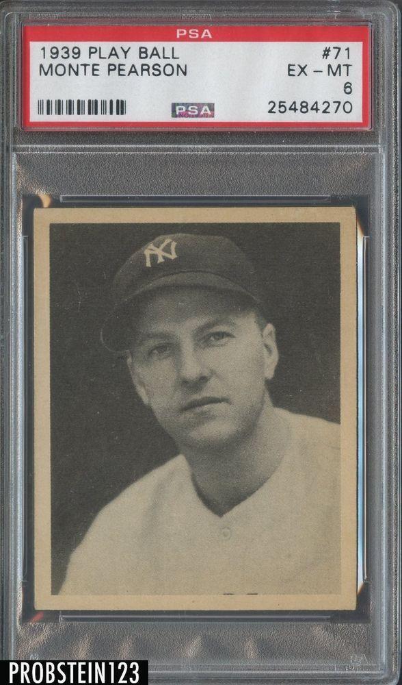 1939 Play Ball 71 Monte Pearson New York Yankees Psa 6 Ex Mt