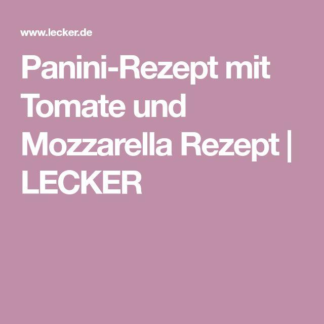 Panini-Rezept mit Tomate und Mozzarella Rezept   LECKER