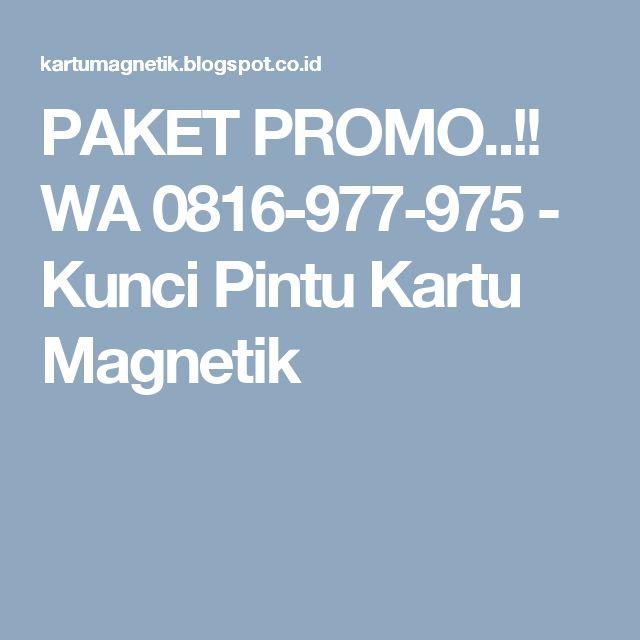 PAKET PROMO..!! WA 0816-977-975 - Kunci Pintu Kartu Magnetik