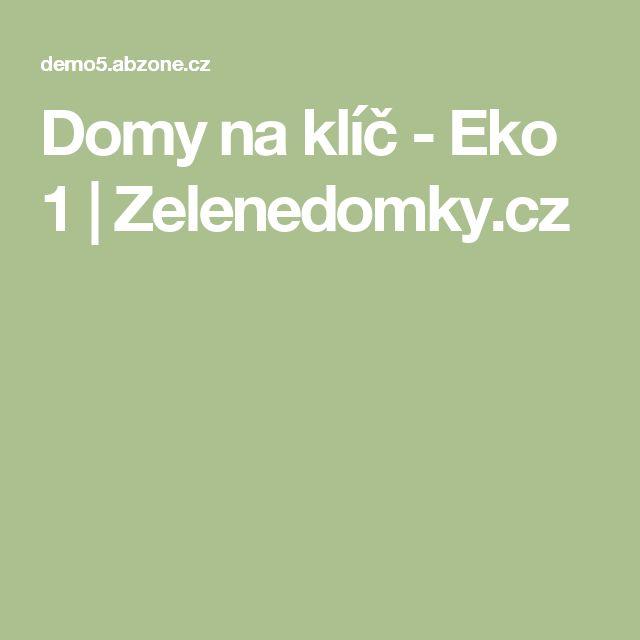 Domy na klíč - Eko 1  | Zelenedomky.cz