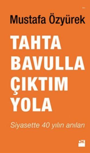 http://www.kitapgalerisi.com/Tahta-Bavulla-Ciktim-Yola_173929.html?search=9786050919448#0