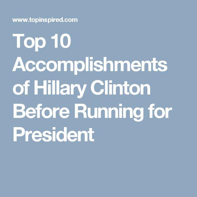 Best 25+ Hillary clinton accomplishments ideas on Pinterest - proudest accomplishment