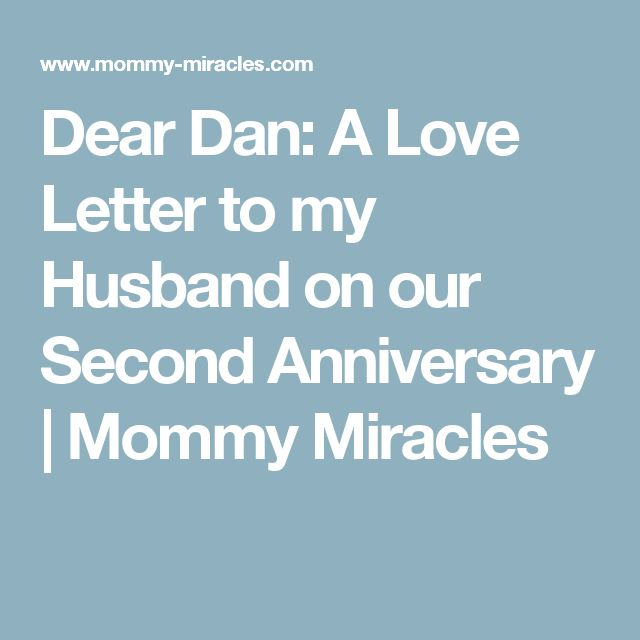 Ponad 25 najlepszych pomysłów na Pintereście na temat Anniversary - love letter to my husband