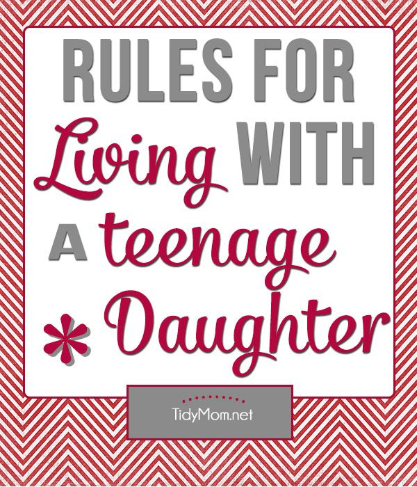 6 Rules for Living with a Teenage Daughter + free printable at TidyMom.net