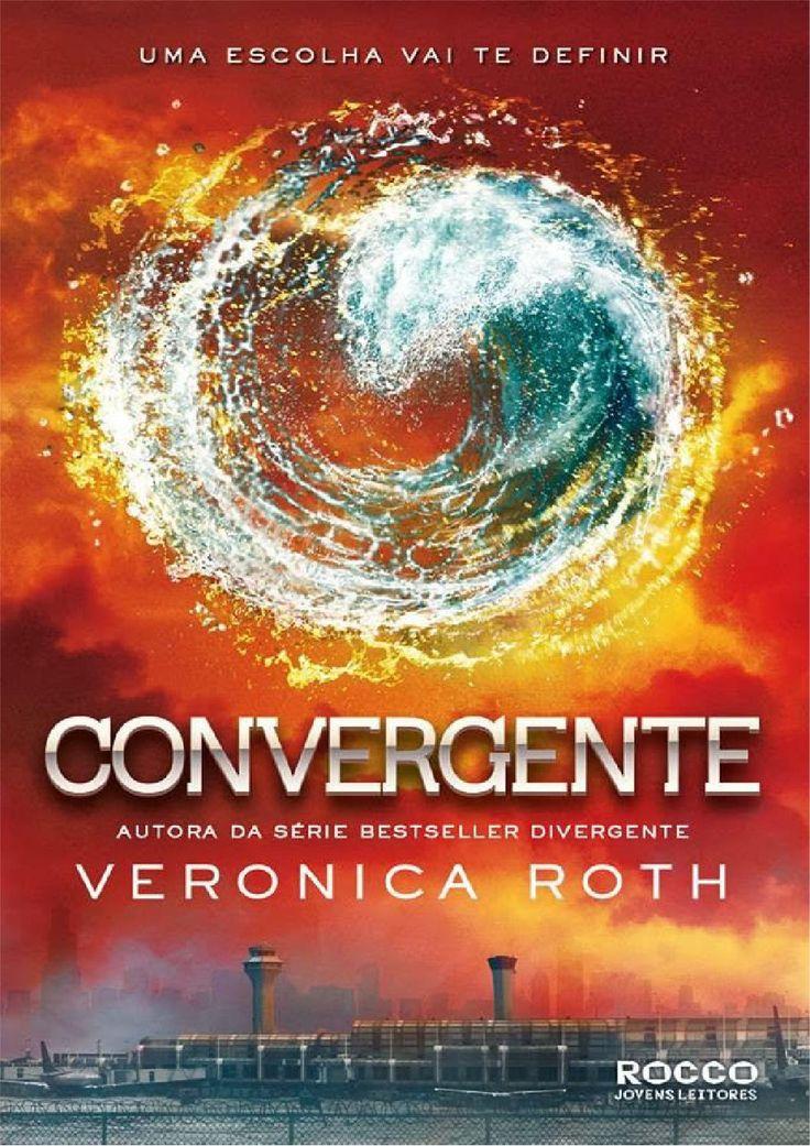 Convergente - Veronica Roth - Livro 3