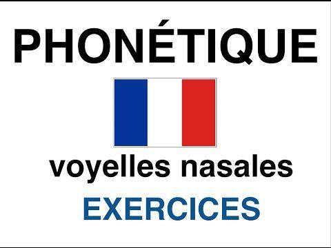 Vidéo 12'22 (français) - Les 4 voyelles nasales - https://www.youtube.com/watch?v=JIHvUrdd4Jk