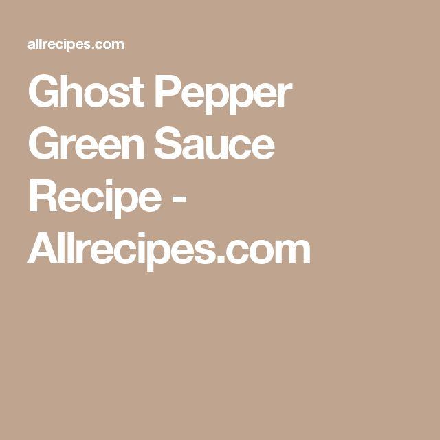 Ghost Pepper Green Sauce Recipe - Allrecipes.com