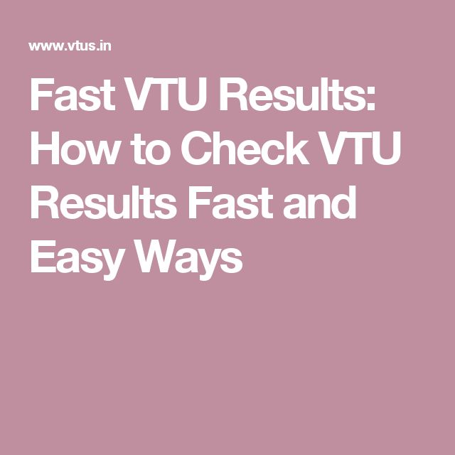 How to check Fast VTU Results! Know procedure to check VTU B.Tech, M.Tech, B.Arch and more result fast and easy ways at vtus.in. http://www.vtus.in/fast-vtu-results/
