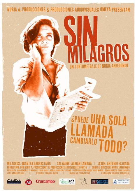 """""""Sin  milagros"""", cortometraje de la realizadora sevillana Nuria Arredondo Pagés. Milagros, mujer en paro de larga duración, guapa, independiente, culta, soltera, y además desesperada por la incertidumbre en la que se encuentra su vida, se plantea ya hacer cualquier trabajo, incluso uno que choca con sus capacidades y principios.  + info: http://www.jovenesrealizadores.com"""