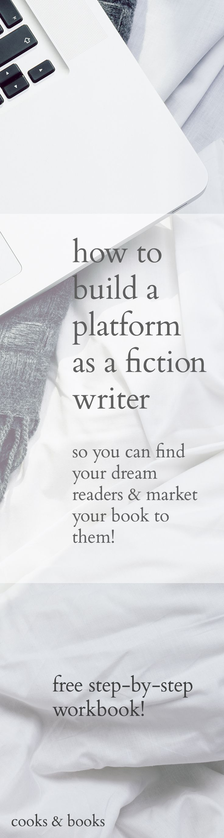 A free workbook to show you how to build a platform as a novelist so you can sell more books. It takes you step-by-step to show you what to write about, how to find readers, how to increase engagement, and how to build a fun and vibrant community! http://j.mp/208PF2Chttp://cooksplusbooks.com/2016/03/15/how-to-build-a-platform-as-a-fiction-writer-free-workbook/