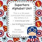 Superhero Alphabet Unit! Preschool and Kindergarten Letter Recognition 36 week Unit (This is perfect for your students that love Batman, Spiderman, Hulk, Superman, or Captain America!) This unit is loaded with over 40 games and activities!