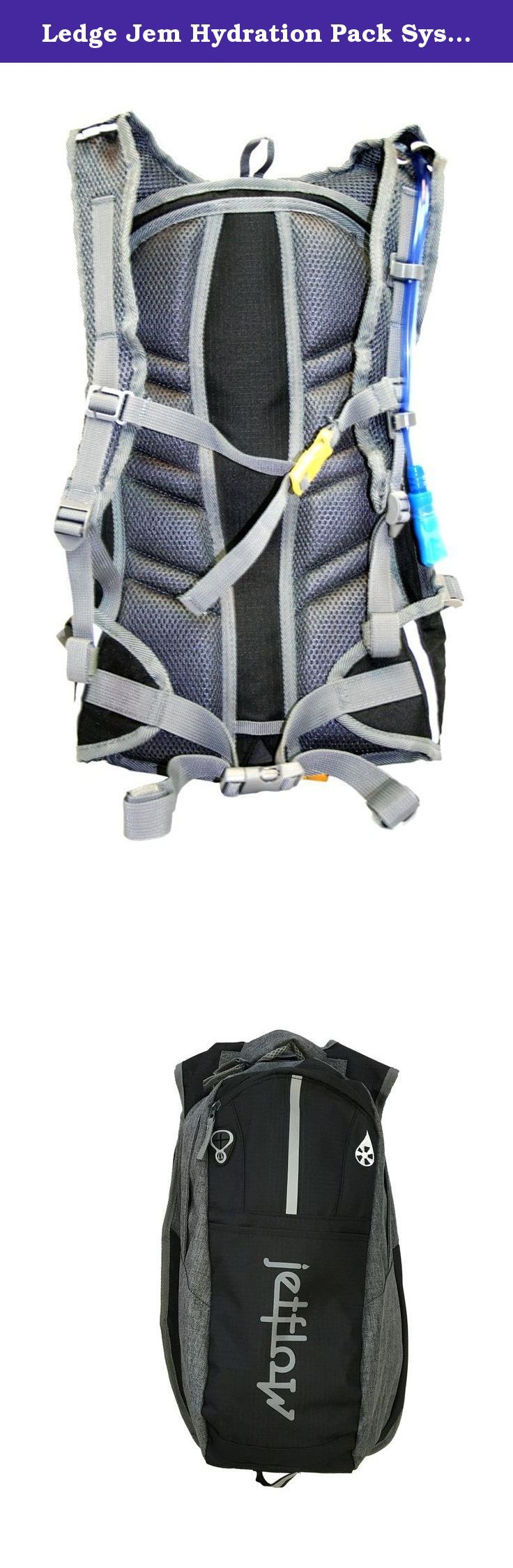 Ledge Jem Hydration Pack System (Black). 2 Liter Hydration Pack System Bladder Volume: 68 oz (2 liter) Storage Volume: 570 cubic inches Dobby Diamond Ripstop Construction Features: full rain shield with velcro fastener * 7 organizational pockets * drip free dual action bite valve * adjustable waist and sternum strap * 2 supplemental bottle compartments * neoprene phone/mp3 holder * interior key clip * earphone access * reflective taping * bungee cargo holder * padded ventilated back panel…