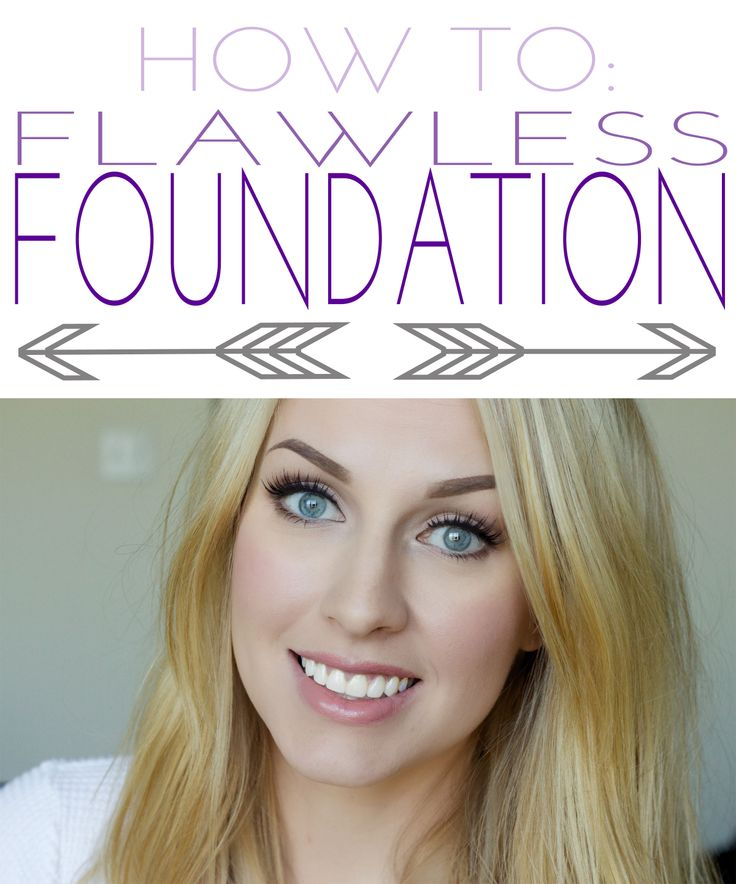 How To Get Flawless Foundation!