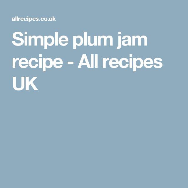 Simple plum jam recipe - All recipes UK
