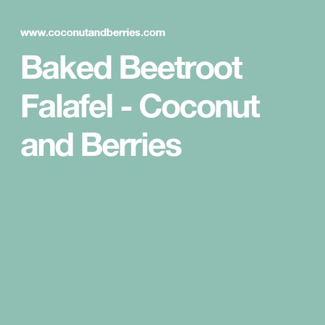 Baked Beetroot Falafel - Coconut and Berries