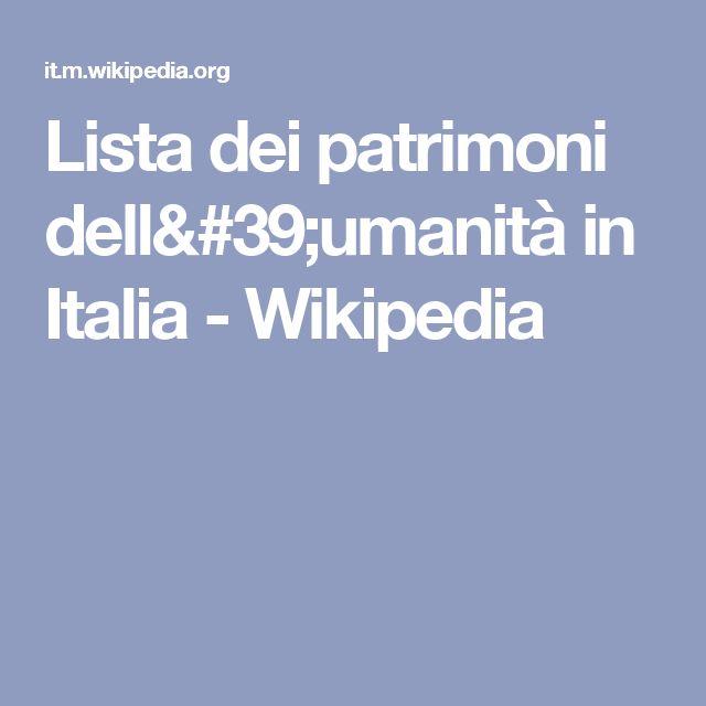 Lista dei patrimoni dell'umanità in Italia - Wikipedia