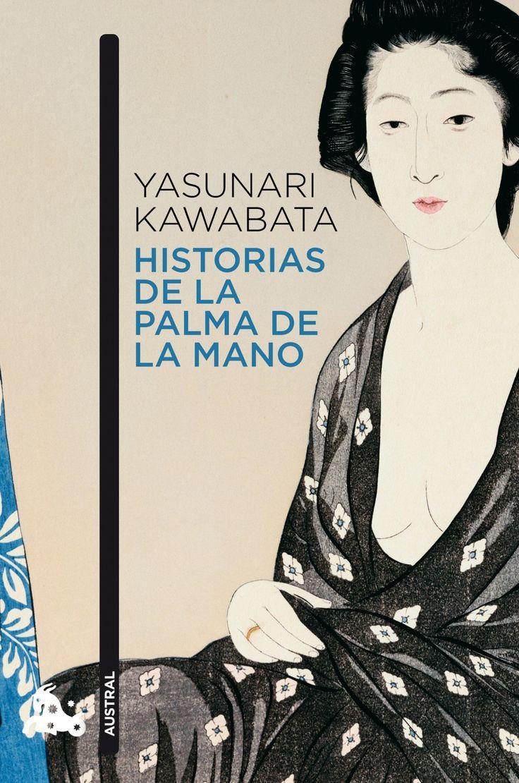 Historias de la palma de la mano / Yasunari Kawabata  http://fama.us.es/record=b1986218~S16*spi