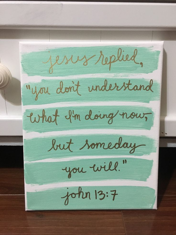 John 13:7 Scripture Canvas Bible Verse by PureJoyGoods on Etsy https://www.etsy.com/listing/502495988/john-137-scripture-canvas-bible-verse