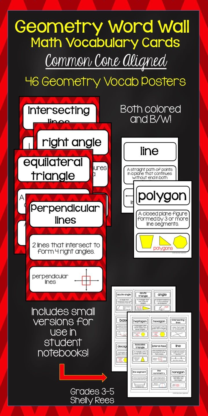Geometry Word Wall Vocabulary Cards - Common Core Aligned.  Includes 46 Geometry Words, Definitions, and Illustrated Examples in both a fun red chevron and easy-on-ink B/W.  Love the small versions for students to cut and paste into math notebooks! Perfect for grades 3-6!  Love!