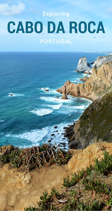 Exploring Cabo da Roca, the westernmost point of Europe
