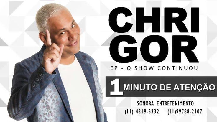 Chrigor - Um Minuto de Atenção (EP - O Show Continuou) [Áudio Oficial]