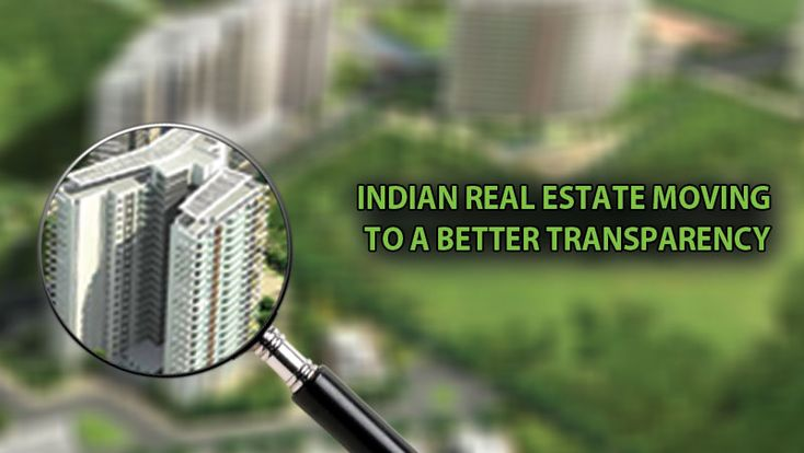 Indian Real Estate Moving to a Better Transparency