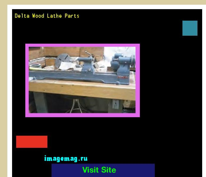 Delta Wood Lathe Parts 094324 - The Best Image Search