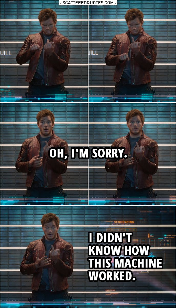 40 Best Guardians Of The Galaxy 2014 Quotes You Re Welcome Scattered Quotes Marvel Quotes Funny Marvel Memes Guardians Of The Galaxy