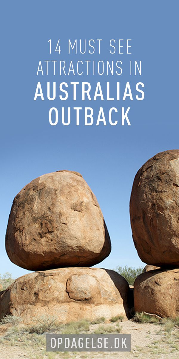 Must see attractions in Australias Outback --- The post is in danish. Choose your own language in the bottom of the right sidebar