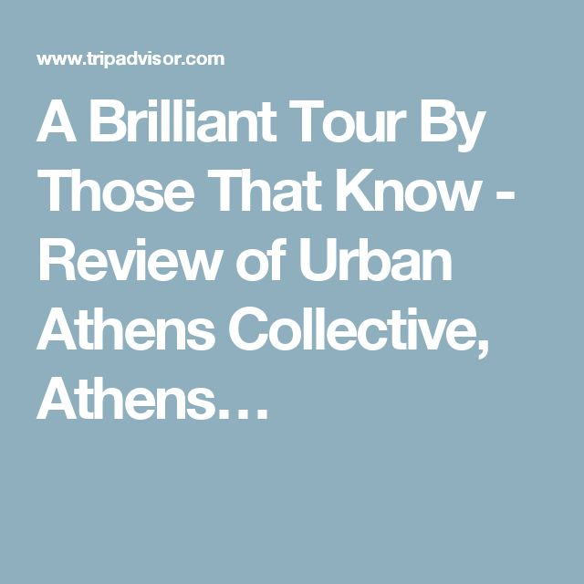 A Brilliant Tour By Those That Know - Review of Urban Athens Collective, Athens…