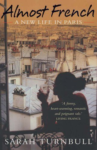 Almost French: A New Life in Paris by Sarah Turnbull, http://www.amazon.co.uk/dp/1857883705/ref=cm_sw_r_pi_dp_WG-Stb030KJ6J