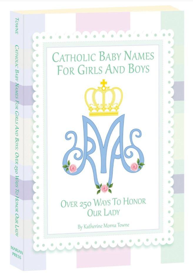 Sancta Nomina Thoughts On Catholic Baby Naming Catholic Baby Names Catholic Baby Baby Names