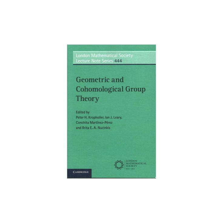 Geometric and Cohomological Group Theory (Paperback) (Ian Leary & Conchita Martu00ednez-pu00e9rez &