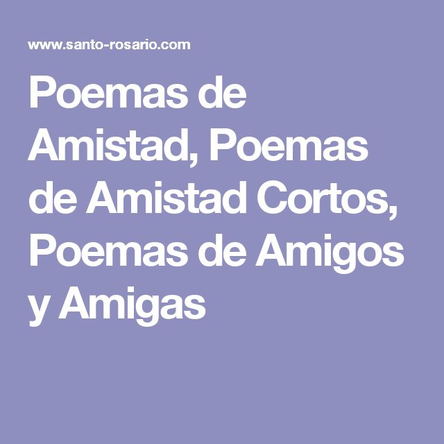 17 Best Ideas About Poemas Cortos De Amistad On Pinterest